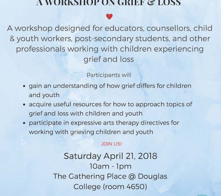 A Workshop On Grief & Loss