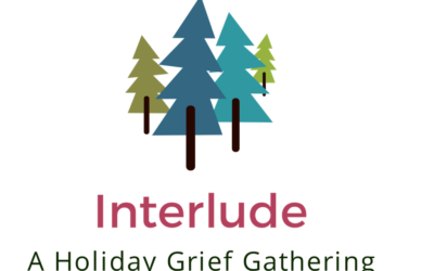 Interlude: A Holiday Grief Gathering