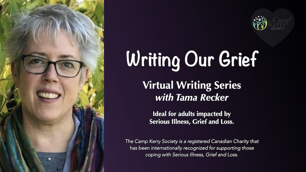 Writing Our Grief: Virtual Writing Series with Tama Recker