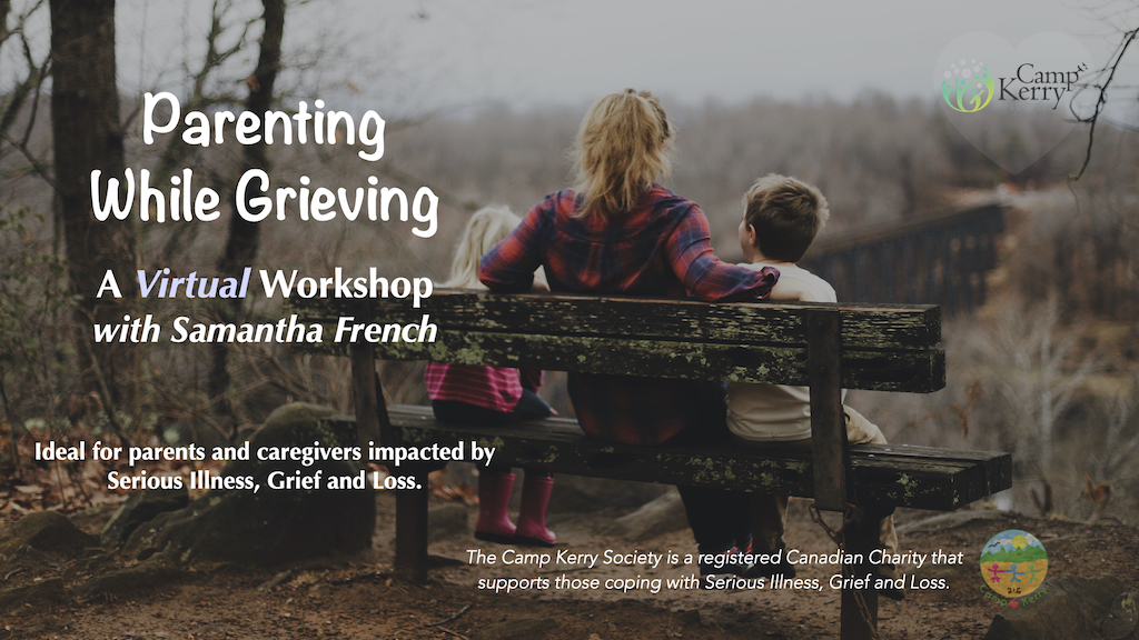 Parenting While Grieving: The Virtual Workshop